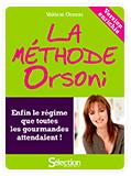 La méthode Orsoni édition enrichie